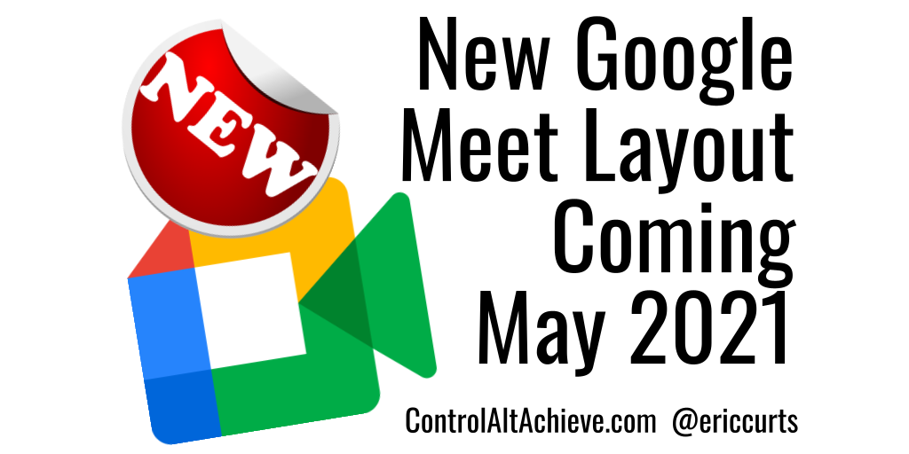 New Google Meet Layout Coming in May 2021
