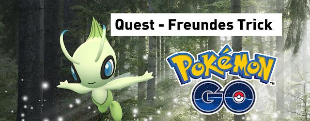 Pokemon Go - Celebi - Freunde Trick