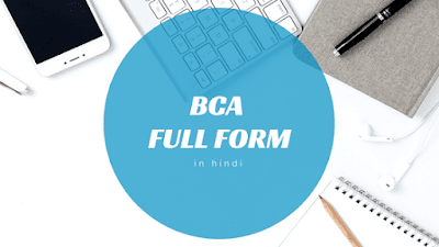 BCA Full Form: Jobs and Fees