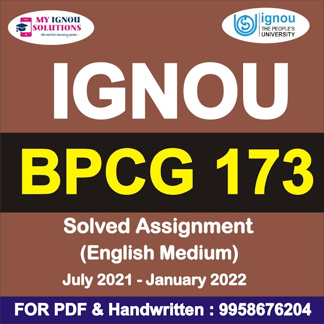BPCG 173 Solved Assignment 2021-22