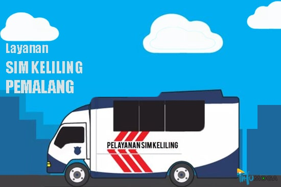 Jadwal Layanan SIM & Samsat Keliling Pemalang Hari Ini, Rabu 19 Agustus 2029