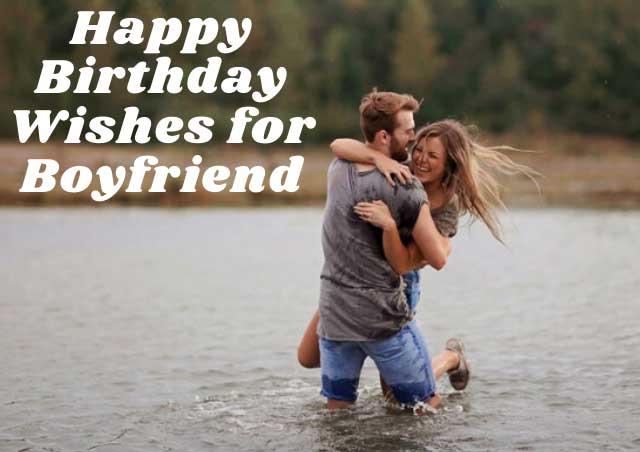 Happy Birthday Wishes for Boyfriend