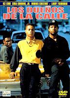 Los Dueños de la Calle / Los Chicos del Barrio / Boyz N the Hood