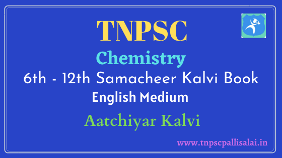 Chemistry Samacheer Kalvi Book (English Medium) Study Material