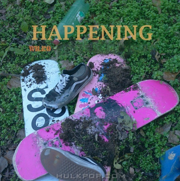 WILRO – Happening – Single