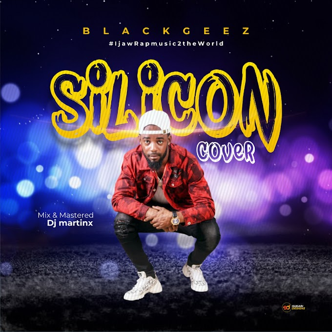 BlackGeez - Silicon Cover ft Timaya (Mix by Dj Martinx)