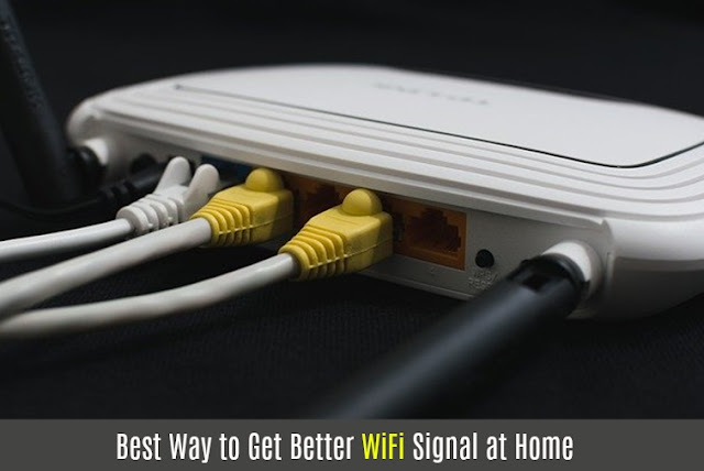Best Way to Get Better WiFi Signal at Home