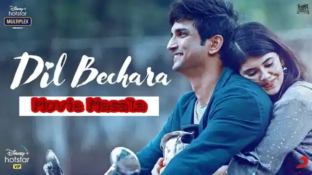 Dil Bechara Movie Story Star Cast Crew Review And Release Date