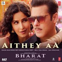Aithey Aa Lyrics – Bharat 2019