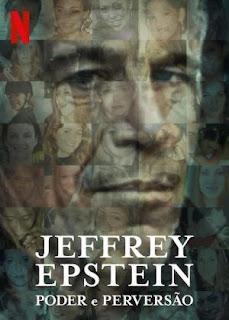 Análise Crítica – Jeffrey Epstein: Poder e Perversão
