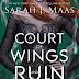 Itt az A Court of Wings and Ruin magyar fülszövege is!