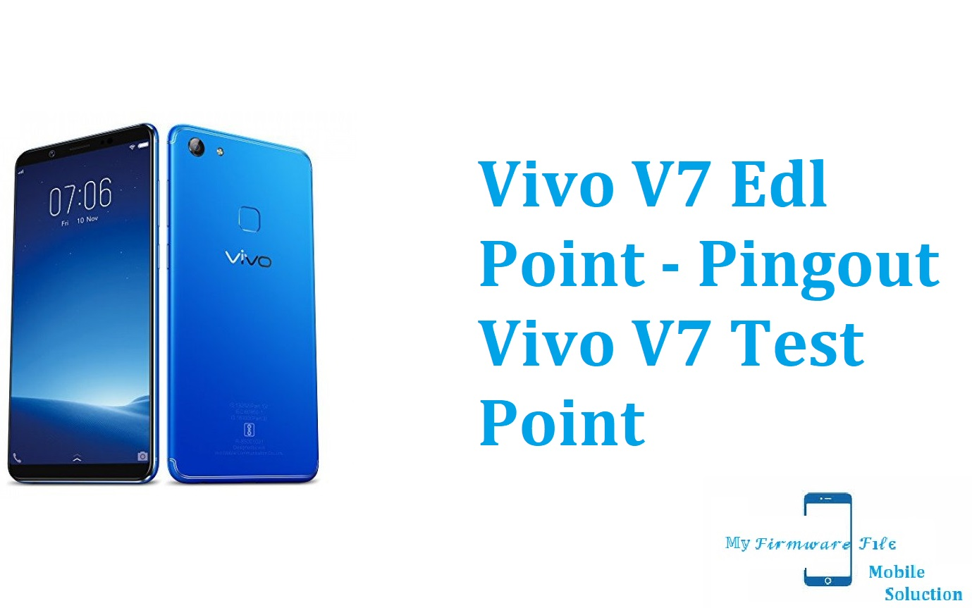Vivo V7 Edl Point - Pingout Vivo V7 Test Point