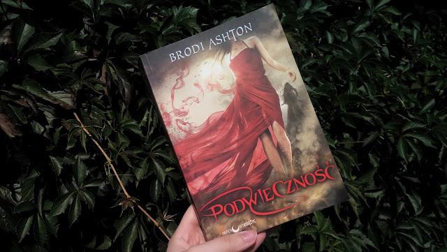 """""""Podwieczność"""" Brodi Ashton #recenzja"""