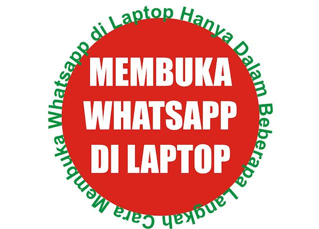 Cara Membuat WA di Laptop