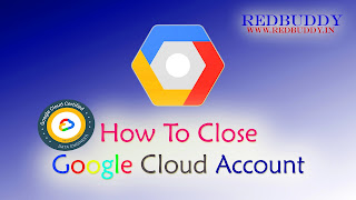 How To Close Google Cloud Account