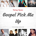Being-Rome: Gospel Pick Me Up Playlist
