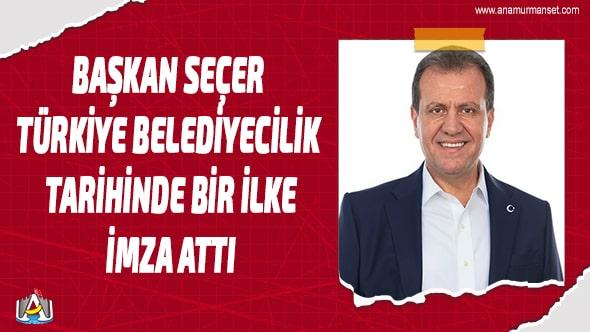 Vahap Seçer,Mersin Büyük Şehir Belediyesi,MERSİN,Mersin Haber,Mersin Manşet,Mersin Son Dakika,