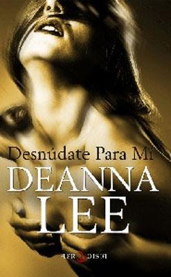 Desnúdate para mí de Deanna Lee