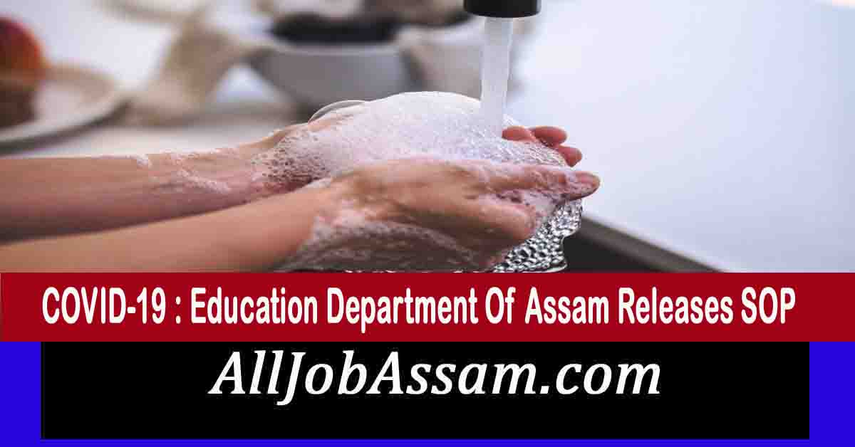 COVID-19 : Education Department Of Assam Releases SOP