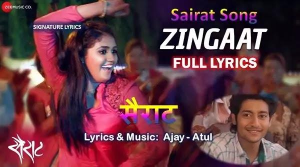 Zingaat Song Lyrics - झिंग झिंग झिंगाट सॉंग - Ajay-Atul - Sairat