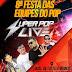 Já estão à venda os ingressos para a VIII Festa das Equipes com o Super Pop em Santa Luzia