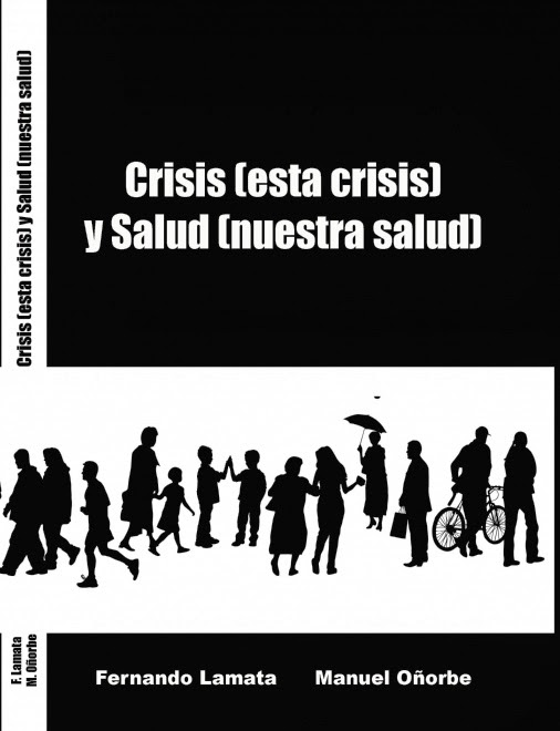 Crisis (esta crisis) y Saludo (nuestra salud) / Fernando Lamata y Manuel Oñorbe