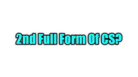 CS Full Form In Commerce क्या होता है? और CS Full Form In Computer Science