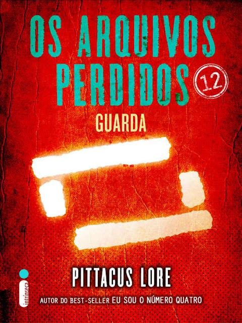 Os Arquivos Perdidos 12 Pittacus Lore