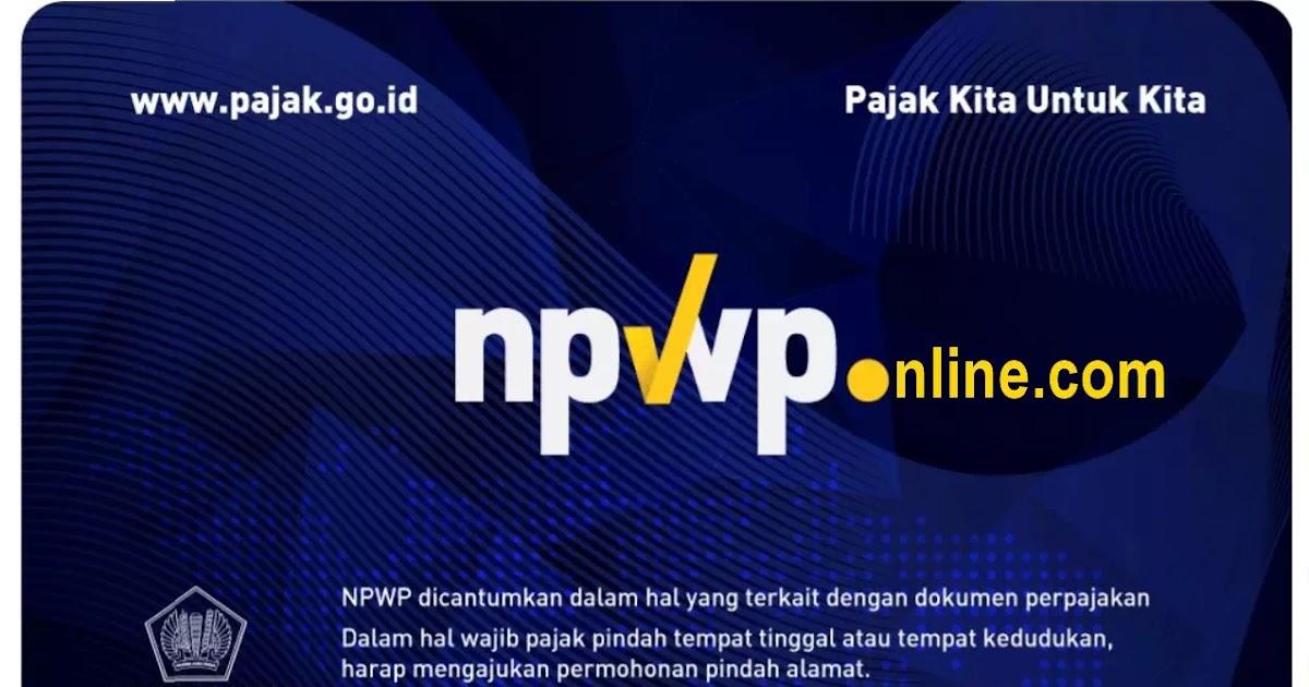 Daftar Npwp Online Sesuai Kota Di Ktp Anda