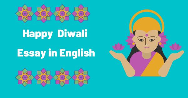 Happy diwali essay in english