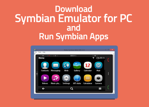 Download Symbian Emulator for PC and Run Symbian Apps on PC