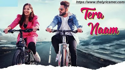 Tera Naam Song Lyrics | Jannat Zubair | Raman Kapoor | Desi Routz | Maninder Kailey