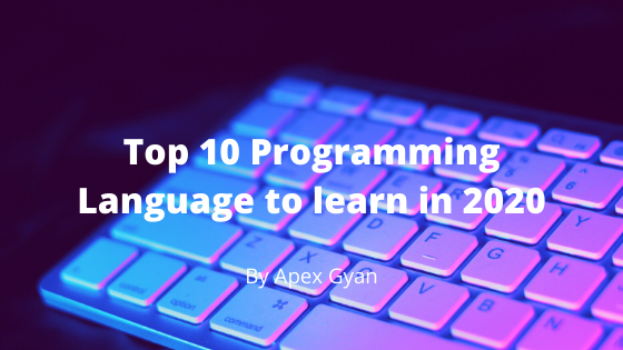 Top 6 Best Programming languages to learn in 2020 in hindi