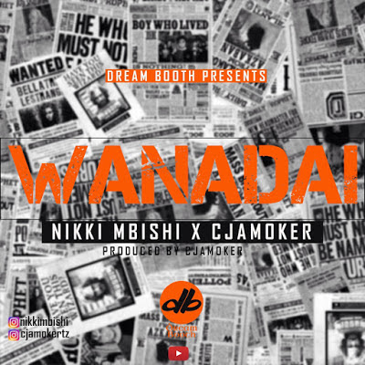 AUDIO | Nikki Mbishi X Cjamoker ~ Wanadai | [official mp3 audio]