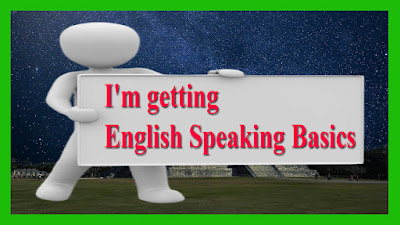 I'm getting - English Speaking Basics
