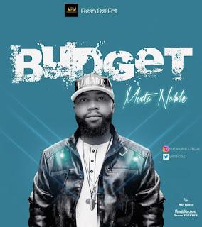 MUSIC+VIDEO: Mixta Noble - Budget | @mixtanoble
