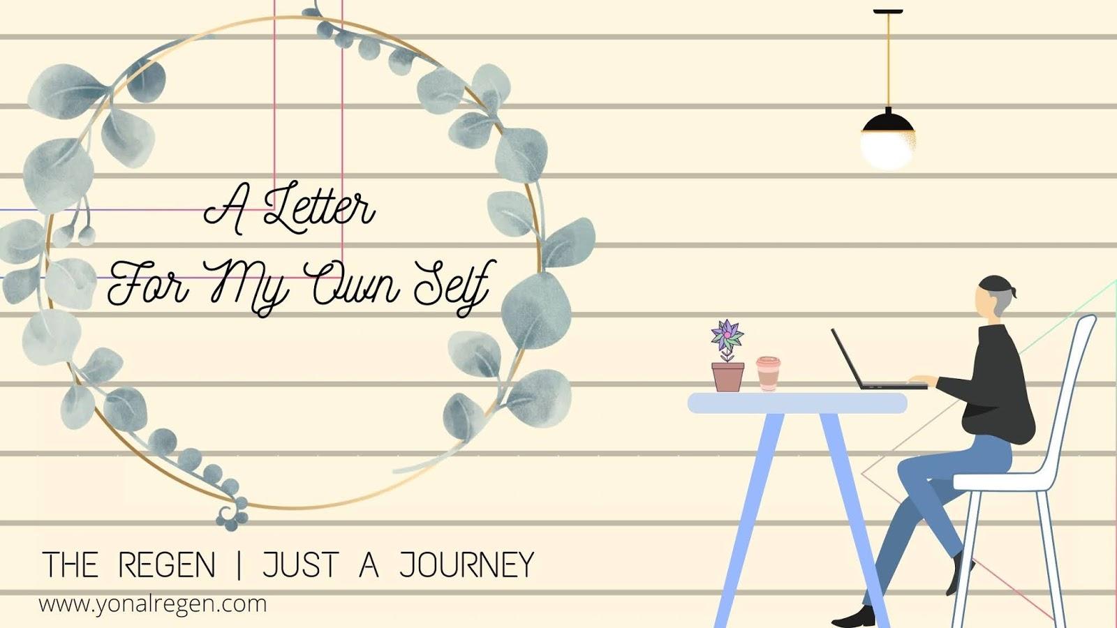 sepucuk surat untuk diriku sendiri