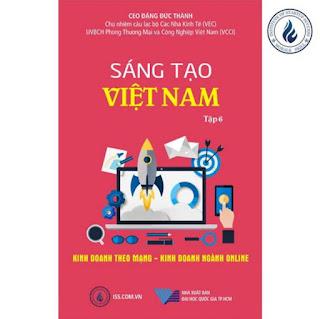 Sáng tạo Việt Nam tập 6: Kinh doanh theo mạng – Kinh doanh ngành online ebook PDF-EPUB-AWZ3-PRC-MOBI