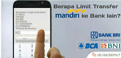 limit transfer mandiri ke bca bri
