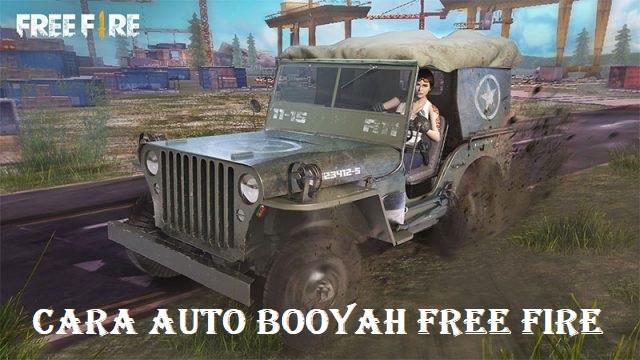 Cara Auto Booyah Free Fire
