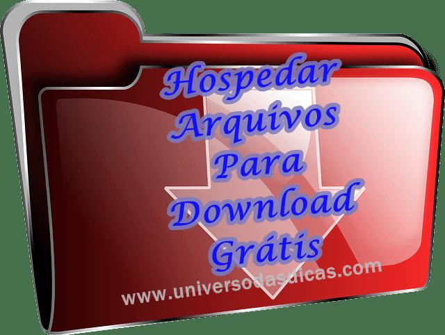 Hospedar arquivos para download grátis