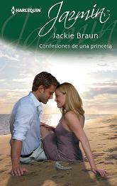 Jackie Braun - Confesiones de una Princesa