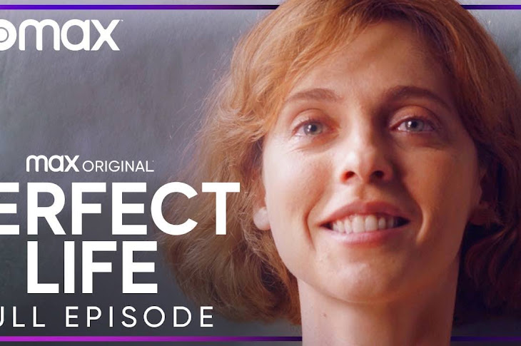 "Full Episode Of ""Perfect Life"" From HBO Max"