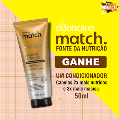 Amostras Grátis - O Boticário Match Fonte da Nutrição