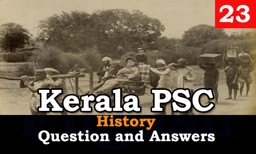Kerala PSC History Question and Answers - 23