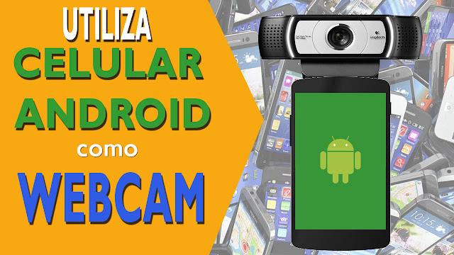 Usar celular Android como camara web por USB o WIFI 2017