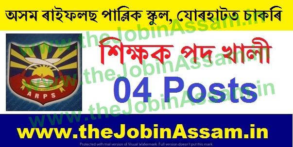 Assam Rifles Public School, Jorhat Recruitment