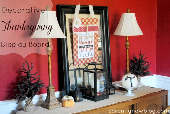 Decorative Thanksgiving Display Board, from Serenity Now