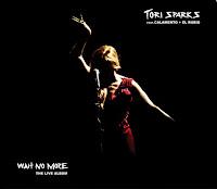 Tori Sparks, Wait No More: The Live Album