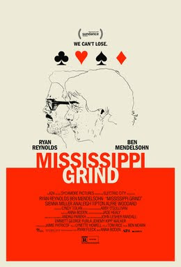 Mississippi Grind, Movie Poster